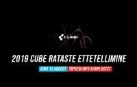 2019 Cube rataste ettetellimine